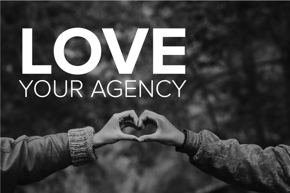 Why do consumers love your agency?